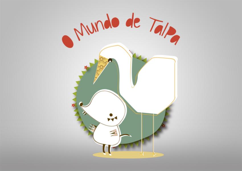 O mundo de Talpa - portfolio d-sign Ana Cláudia